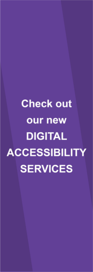 Check out our new Digital Accessibility Services
