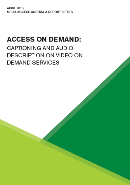 Access on demand: captioning and audio description on video on demand services cover