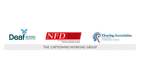 Deaf Aotearoa New Zealand, National Foundation for the Deaf and Hearing Association New Zealand: The Captioning Working Group